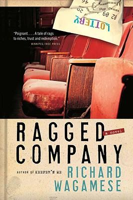 Ragged Company By Wagamese, Richard